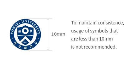 To maintain consistence, usage of symbols that are less than 10mm is not recommended.